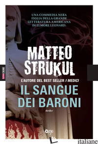 SANGUE DEI BARONI (IL) - STRUKUL MATTEO