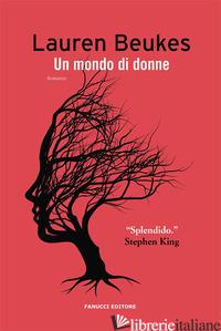 MONDO DI DONNE (UN) - BEUKES LAUREN