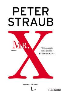 MR. X - STRAUB PETER
