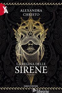 REGINA DELLE SIRENE (LA) - CHRISTO ALEXANDRA