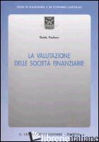 VALUTAZIONE DELLE SOCIETA' FINANZIARIE (LA) - PAOLUCCI GUIDO