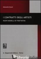CONTRATTI DEGLI ARTISTI. NUOVI MODELLI DI TRATTATIVA (I) - DONATI ALESSANDRA