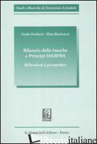 BILANCIO DELLE BANCHE E PRINCIPI IAS/IFRS. RIFLESSIONI E PROSPETTIVE - PAOLUCCI GUIDO; MENICUCCI ELISA
