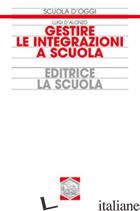 GESTIRE LE INTEGRAZIONI A SCUOLA - D'ALONZO LUIGI