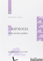 GRAFOLOGIA. TESTO TEORICO-PRATICO - TORBIDONI LAMBERTO; ZANIN LIVIO
