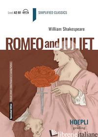 ROMEO AND JULIET. CON E-BOOK. CON ESPANSIONE ONLINE - SHAKESPEARE WILLIAM