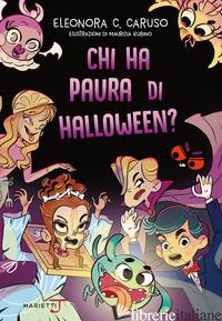CHI HA PAURA DI HALLOWEEN? - CARUSO ELEONORA C.