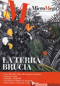 MICROMEGA (2020). VOL. 2: LA TERRA BRUCIA -