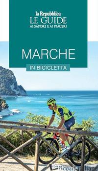 MARCHE IN BICICLETTA -