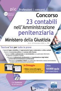 CONCORSO 23 CONTABILI NELL'AMMINISTRAZIONE PENITENZIARIA. MINISTERO DELLA GIUSTI - AA.VV.