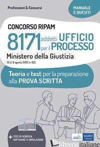 CONCORSO RIPAM 8171 ADDETTI UFFICIO PER IL PROCESSO MINISTERO DELLA GIUSTIZIA. T -