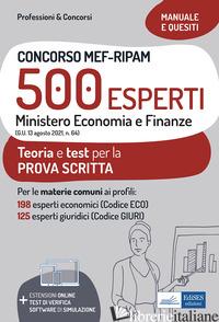 CONCORSO MEF-RIPAM 500 ESPERTI. MINISTERO ECONOMIA E FINANZE. TEORIA E TEST PER  - AA.VV.