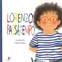LORENZO PASSATEMPO - MAZZOLI ELISA; FICARELLI CHIARA