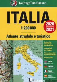 ATLANTE STRADALE ITALIA 1:200.000. EDIZ. ITALIANA, INGLESE, FRANCESE, TEDESCA E  -