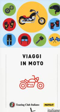 VIAGGI IN MOTO - AA VV