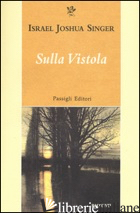 SULLA VISTOLA - SINGER ISRAEL JOSHUA