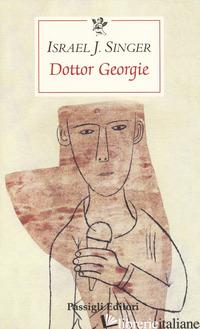 DOTTOR GEORGIE - SINGER ISRAEL JOSHUA