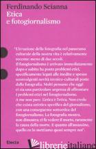 ETICA E FOTOGIORNALISMO - SCIANNA FERDINANDO