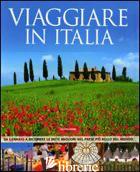 VIAGGIARE IN ITALIA - POMILIO ANNALISA