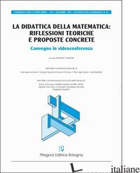 DIDATTICA DELLA MATEMATICA: RIFLESSIONI TEORICHE E PROPOSTE CONCRETE (LA) - D'AMORE B. (CUR.)