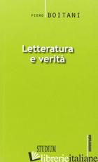 LETTERATURA E VERITA' - BOITANI PIERO; ZANCHI G. (CUR.); MORES F. (CUR.)