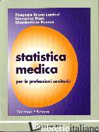 STATISTICA MEDICA - LANTIERI PASQUALE B.; RISSO DOMENICO; RAVERA GIANBATTISTA