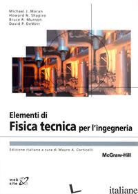 ELEMENTI DI FISICA TECNICA PER L'INGEGNERIA - CORTICELLI M. A. (CUR.)