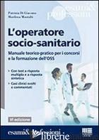 OPERATORE SOCIO-SANITARIO (L') - DI GIACOMO PATRIZIA; MONTALTI MARILENA
