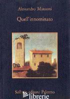 QUELL'INNOMINATO - MANZONI ALESSANDRO; TOSCHI L. (CUR.)
