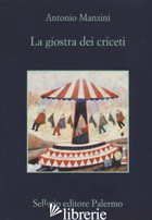 GIOSTRA DEI CRICETI (LA) - MANZINI ANTONIO