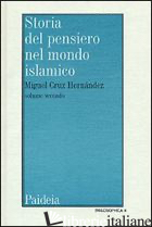 STORIA DEL PENSIERO NEL MONDO ISLAMICO. VOL. 2: IL PENSIERO IN AL-ANDALUS (SECOL - CRUZ HERNANDEZ MIGUEL; CHIESA B. (CUR.); TOTTOLI R. (CUR.)