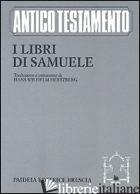 LIBRI DI SAMUELE (I) - HERTZBERG HANS W.