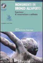 MONUMENTI IN BRONZO ALL'APERTO. ESPERIENZE DI CONSERVAZIONE A CONFRONTO. EDIZ. I - LETARDI P. (CUR.); TRENTIN I. (CUR.); CUTUGNO G. (CUR.)