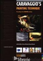 CARAVAGGIO'S PAINTING TECHNIQUE. EDIZ. ILLUSTRATA - CIATTI M. (CUR.); BRUNETTI G. B. (CUR.)