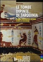 TOMBE DIPINTE DI TARQUINIA. VICENDA CONSERVATIVA, RESTAURI, TECNICA DI ESECUZION - CECCHINI ADELE