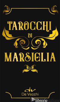 TAROCCHI DI MARSIGLIA. MINI. CON 78 CARTE - BENI LUISA