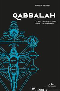 QABBALAH. LETTURA, INTERPRETAZIONE, STORIA, TEMI, PERSONAGGI - TRESOLDI ROBERTO