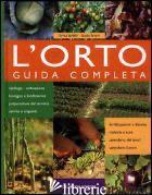 ORTO. GUIDA COMPLETA (L') - BOFFELLI ENRICA; SIRTORI GUIDO