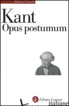 OPUS POSTUMUM - KANT IMMANUEL