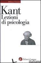 LEZIONI DI PSICOLOGIA - KANT IMMANUEL