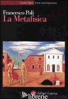 METAFISICA (LA) - POLI FRANCESCO