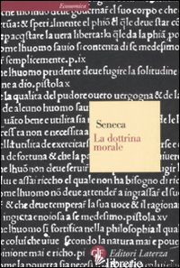 DOTTRINA MORALE (LA) - SENECA LUCIO ANNEO; MARCHESI C. (CUR.)