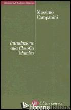 INTRODUZIONE ALLA FILOSOFIA ISLAMICA - CAMPANINI MASSIMO