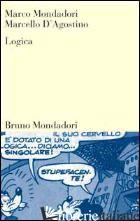 LOGICA - MONDADORI MARCO; D'AGOSTINO MARCELLO