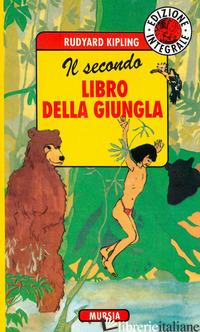 SECONDO LIBRO DELLA GIUNGLA (IL) - KIPLING RUDYARD