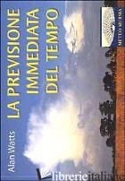 PREVISIONE IMMEDIATA DEL TEMPO - WATTS ALAN W.