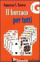 BURRACO PER TUTTI (IL) - TORRESE FRANCESCO S.