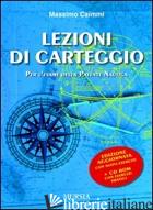 LEZIONI DI CARTEGGIO PER L'ESAME DELLA PATENTE NAUTICA. CON CD-ROM - CAIMMI MASSIMO