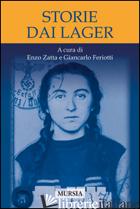 STORIE DAI LAGER - ZATTA E. (CUR.); FERIOTTI G. (CUR.)