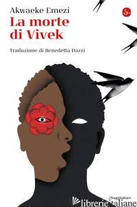 MORTE DI VIVEK (LA) - EMEZI AKWAEKE
